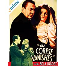 The Corpse Vanishes with Bela Lugosi