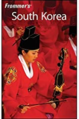 Frommer's South Korea (Frommer's Complete Guides) by Cecilia Hae-Jin Lee (2008-06-03)