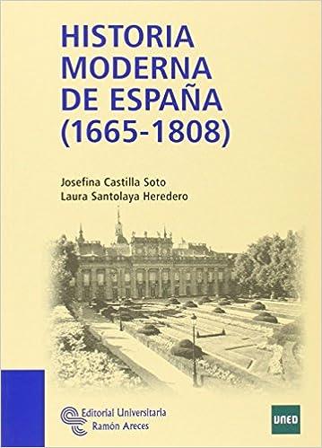 Historia Moderna de España 1665 - 1808 Manuales de Josefina ...
