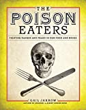 The Poison Eaters: Fighting Danger and Fraud in our