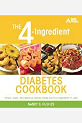 The 4-Ingredient Diabetes Cookbook Kindle Edition