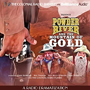 Powder River and the Mountain of Gold Radio/TV Program