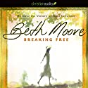 Breaking Free: Discover the Victory of Total Surrender Audiobook by Beth Moore Narrated by Susan Denaker