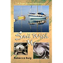 Sail With Me: Two People, Two Boats, One Adventure
