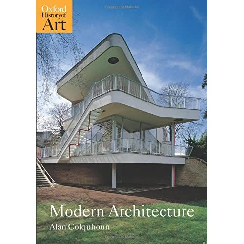 Modern Architecture (Oxford History of Art)