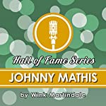 Johnny Mathis | Wink Martindale