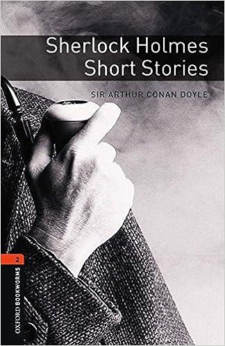 Oxford Bookworms Library: Level 2:: Sherlock Holmes Short Stories: 700 Headwords Oxford Bookworms ELT: Amazon.es: Conan Doyle, Arthur, West, Clare: Libros en idiomas extranjeros