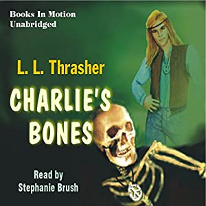 Charlie's Bones Audiobook