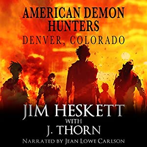 American Demon Hunters - Denver, Colorado Audiobook