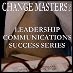 Getting a Team Unstuck: The Puzzle Project | Change Masters Leadership Communications Success Series