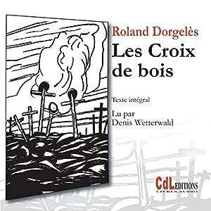 Les croix de bois | Livre audio