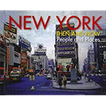New York: Then and Now®: People and Places