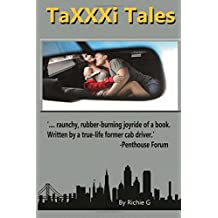 TaXXXi Tales: Kinky tales from a founder of YouPorn and ex-San Francisco night cabbie!