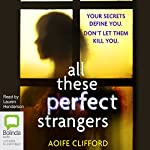 All These Perfect Strangers | Aoife Clifford