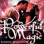 Powerful Magic: Magic, Book 1 | Karen Whiddon