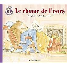OURS ET L'ENQUIQUINEUSE (L') T.04 : LE RHUME DE L'OURS