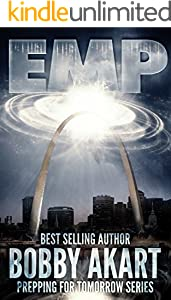 EMP: Electromagnetic Pulse (Prepping For Tomorrow Book 1)