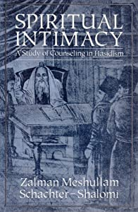 Spiritual Intimacy: A Study of Counseling in Hasidism