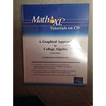 A Mathxl Tutorials on CD for Graphical Approach to College Algebra