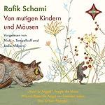 Von mutigen Kindern und Mäusen | Rafik Schami
