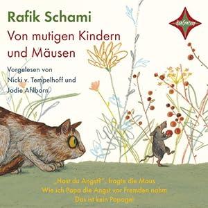 Von mutigen Kindern und Mäusen Hörbuch