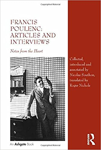 Francis Poulenc, Articles and Interviews: Notes from the Heart