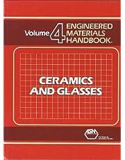 Engineered Materials Hdbk: Ceramics and Glasses, Volume IV