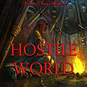 Hostile World: The Descendants Audiobook