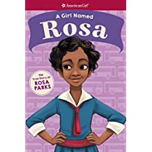 A Girl Named Rosa: The True Story of Rosa Parks (American Girl: A Girl Named)