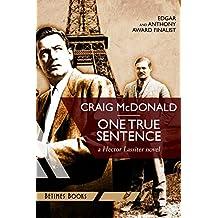One True Sentence: A Hector Lassiter novel (Hector Lassiter Series Book 1)