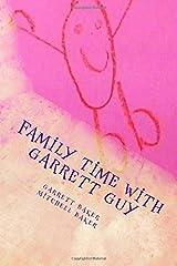 Family Time with Garrett Guy Paperback