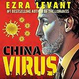 China Virus: How Justin Trudeau's Pro-Communist