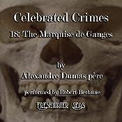 The Marquise de Ganges: Celebrated Crimes, Book 18 | Alexandre Dumas père