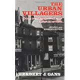 Urban Villagers: Group and Class in the Life of Italian-Americans