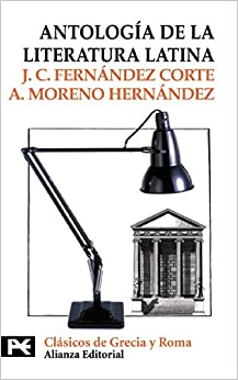 Antología de la literatura latina: ss.III a.C. - II d.C El