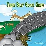 The Three Billy Goats Gruff | Larry Carney