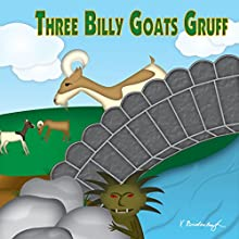 The Three Billy Goats Gruff Audiobook by Larry Carney Narrated by Brad Austin