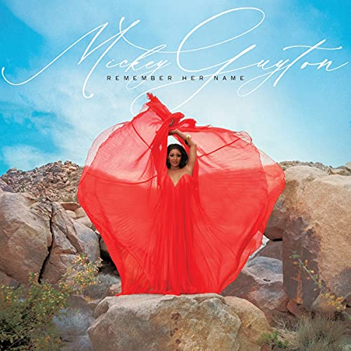 Mickey Guyton - 'Remember Her Name'