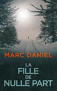 La Fille de Nulle Part (French Edition)