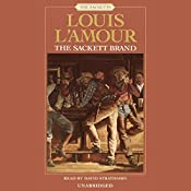 The Sackett Brand: The Sacketts, Book 10 | Louis L'Amour