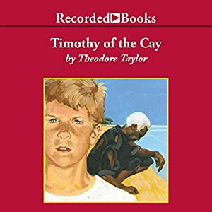 Timothy of the Cay Audiobook