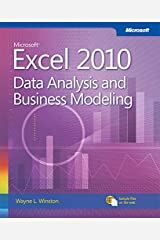 Microsoft Excel 2010 Data Analysis and Business Modeling (Business Skills) Kindle Edition