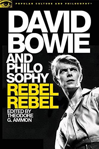 David Bowie and Philosophy Rebel Rebel (Popular Culture and Philosophy) (Tapa Blanda)