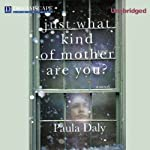 Just What Kind of Mother are You? | Paula Daly