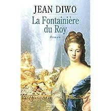 La fontainière du roy (Fiction Francaise) (French Edition)