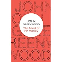 The Mind of Mr Mosley (Inspector Mosley) by John Greenwood (2012-08-09)