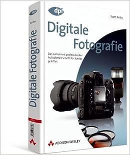 Digitale Fotografie - Das große Buch, Doppelband 1 + 2