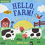Indestructibles: Hello, Farm!: Chew Proof · Rip Proof · Nontoxic · 100% Washable (Book for Babies, Newborn Boo