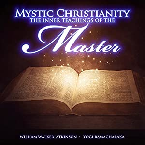 Mystic Christianity Audiobook