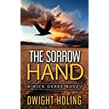 The Sorrow Hand (A Nick Drake Novel Book 1)